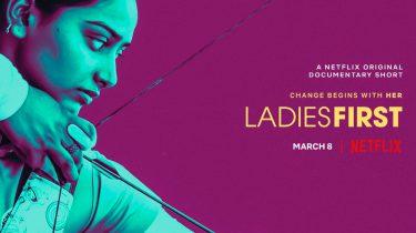 Ladies First docu Netflix