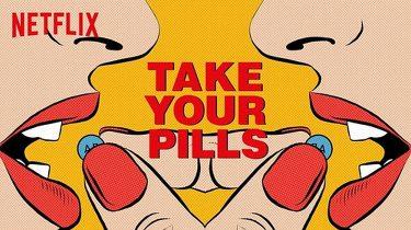 Afbeelding van Take Your Pills op Netflix