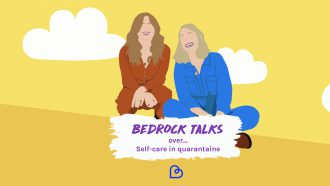 podcast Bedrock Talks self-care quarantaine